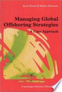 Managing Global Offshoring Strategies Book PDF
