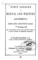 First Lessons in Mental and Written Arithmetic  Upon the Inductive Plan