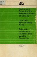 Scientific Activities in Fisheries and Wildlife Resources