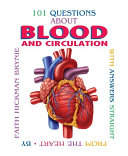 101 Questions about Blood and Circulation  Revised Edition