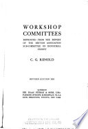 Workshop committees  : reprinted from the report of the British association subcommittee on industrial unrest