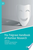 The Palgrave Handbook Of Humour Research