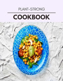 Plant-strong Cookbook