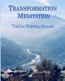 Transformation Meditation Teacher Training Manuals Book