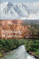 Rethinking Wilderness Pdf/ePub eBook