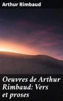 Pdf Oeuvres de Arthur Rimbaud: Vers et proses Telecharger