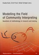 Modelling the Field of Community Interpreting