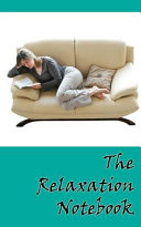 The Relaxation Notebook