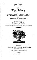 Tales of the Arbor  Or  Evening Rewards for Morning Studies