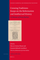 Crossing Traditions: Essays on the Reformation and Intellectual History
