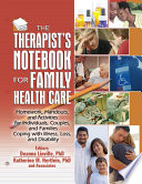 The Therapist s Notebook for Family Health Care