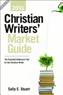 Christian Writers Market Guide 2011