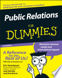 """Public Relations For Dummies"" by Eric Yaverbaum, Robert W. Bly, Ilise Benun, Richard Kirshenbaum"