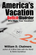 America's Vacation Deficit Disorder