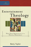 Entertainment Theology  Cultural Exegesis