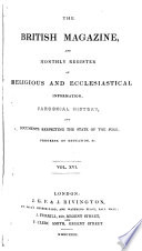 The British Magazine and Monthly Register of Religious and Ecclesiastical Information  Parochial History  and Documents Respecting the State of the Poor  Progress of Education  Etc Book