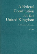 A Federal Constitution For The United Kingdom