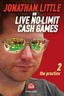 Jonathan Little on Live No-limit Cash Games