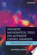 Advanced Mathematical Tools for Control Engineers  Volume 1 Book