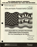 Volunteer Assistor's Guide, For Use in IRS Volunteer Programs, VITA Volunteer Income Tax Assistance, TCE Tax Counseling for the Elderly, Tax Forms Booklet Appendix For Use in Preparing Tax Year 1999 Returns