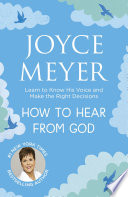 How to Hear From God Book