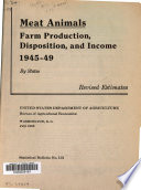 Meat Animals, Farm Production, Disposition, and Income, by States, Revised Estimates