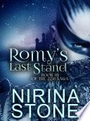 Romy s Last Stand