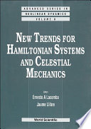New Trends For Hamiltonian Systems And Celestial Mechanics
