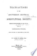 Transactions Of The Southern Central Agricultural Society From Its Organization In 1846 To 1851