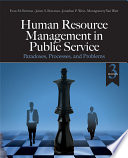 """Human Resource Management in Public Service: Paradoxes, Processes, and Problems"" by Evan M. Berman, James S. Bowman, Jonathan P. West, Montgomery R. Van Wart"