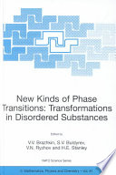New Kinds Of Phase Transitions Transformation In Disordered Substances Book PDF