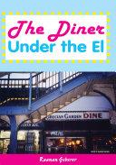 The Diner Under the El [Pdf/ePub] eBook