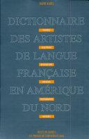 Pdf Dictionnaire des artistes de langue française en Amérique du Nord Telecharger