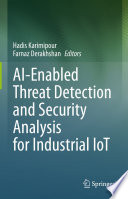 AI Enabled Threat Detection and Security Analysis for Industrial IoT