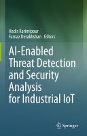 AI-Enabled Threat Detection and Security Analysis for Industrial IoT
