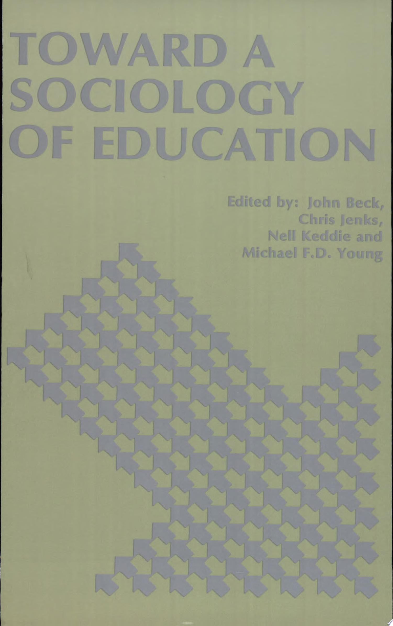 Toward a New Sociology of Education
