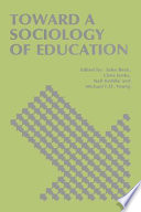 Toward a New Sociology of Education