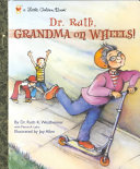 Dr. Ruth: Grandma on Wheels