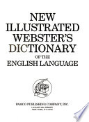 New Illustrated Webster's Dictionary of the English Language