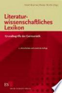 Literaturwissenschaftliches Lexikon  : Grundbegriffe der Germanistik