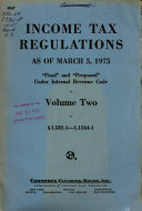 Income Tax Regulations  Final and Proposed Under Internal Revenue Code Book