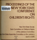 Proceedings of the New York State Conference on Children s Rights  West Point  New York  April 3 4  1974