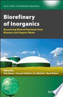 Biorefinery of Inorganics