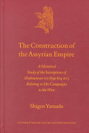 The Construction of the Assyrian Empire