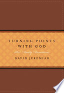 """""""Turning Points with God: 365 Daily Devotions"""" by David Jeremiah"""