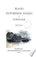 Black s Picturesque Tourist of Scotland Book