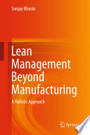 Lean Management Beyond Manufacturing