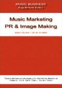 Music Marketing  PR   Image Making