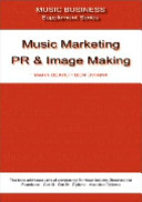 Cover of Music Marketing, PR & Image Making