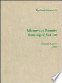 Microwave Remote Sensing of Sea Ice